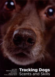 Tracking Dogs - Scent ans Skills